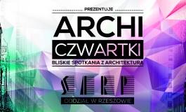[03.12.2015] ARCHI-BLISKIE SPOTKANIA Z ARCHITEKTURĄ- Z.Reszka i M. Baryżewski