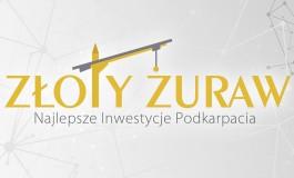 """""""Złoty Żuraw"""" Konkurs na najlepsze inwestycje podkarpackie"""