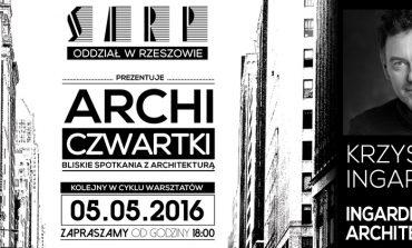 [05.05.2016] ArchiCzwartki – Krzysztof Ingarden