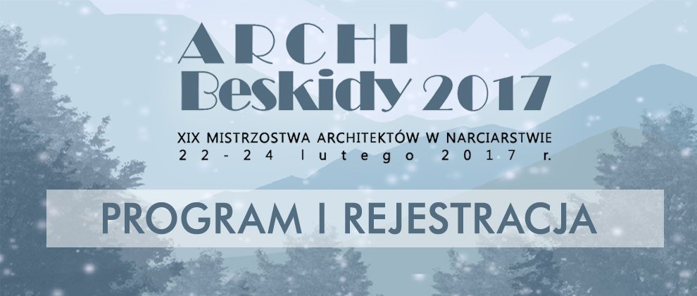 ARCHI BESKIDY 2017 – PROGRAM i REJESTRACJA!