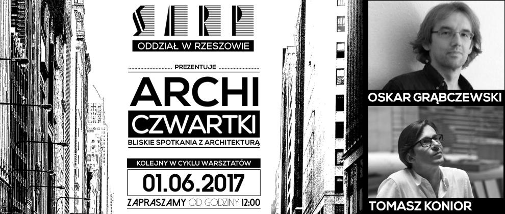 [01.06.2017]  O.GRĄBCZEWSKI & T.KONIOR – ARCHI-CZWARTKI – FINAŁ SEZONU