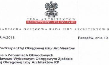 [ 23.03.2018 ] Czwarty Sprawozdawczo-Wyborczy Zjazd Podkarpackiej Okręgowej Izby Architektów RP, który będzie poprzedzony zebraniami obwodowymi