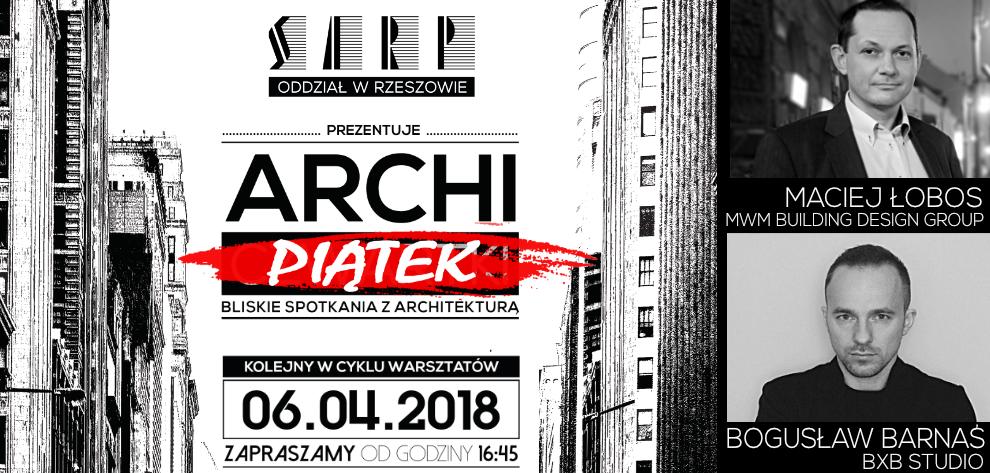 [06.04.2018] ARCHI-PIĄTEK – ŁOBOS & BARNAŚ – SMART CONGRESS