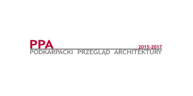 Wystawa i Rozdanie Nagród-PPA-PODKARPACKI PRZEGLĄD ARCHITEKTURY 2015-2017