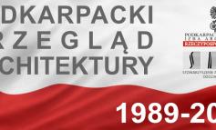 PPA - Podkarpacki Przegląd Architektury 2019 - lata: 1989-2019